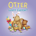Sam Garton: Otter Loves Easter!