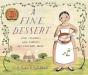 Emily Jenkins: A Fine Dessert: Four Centuries, Four Families, One Delicious Treat