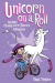 Dana Simpson: Unicorn on a Roll (Phoebe and Her Unicorn Series Book 2): Another Phoebe and Her Unicorn Adventure