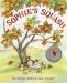 Pat Zietlow Miller: Sophie's Squash