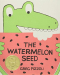 Greg Pizzoli: The Watermelon Seed