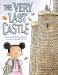 Travis Jonker: The Very Last Castle