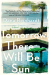 Dana Reinhardt: Tomorrow There Will Be Sun: A Novel
