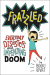 Booki Vivat: Frazzled: Everyday Disasters and Impending Doom