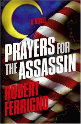 Robert Ferrigno: Prayers for the Assassin