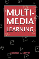Richard E. Mayer: Multimedia Learning