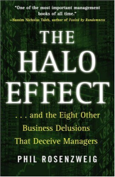Phil Rosenzweig: The Halo Effect: ... and the Eight Other Business Delusions That Deceive Managers