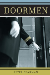 Peter Bearman: Doormen (Fieldwork Encounters and Discoveries)