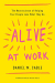 Daniel M. Cable: Alive at Work: The Neuroscience of Helping Your People Love What They Do