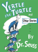 Dr. Seuss: Yertle the Turtle and Other Stories