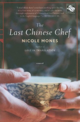 Nicole Mones: The Last Chinese Chef: A Novel