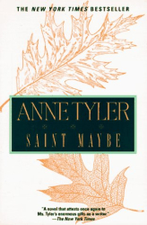 Anne Tyler: Saint Maybe