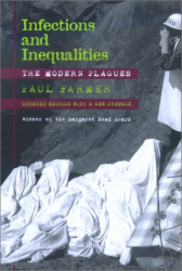 Paul Farmer: Infections and Inequalities: The Modern Plagues, Updated Edition With a New Preface