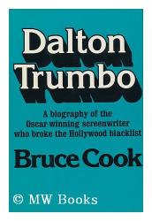 Bruce Cook: Dalton Trumbo