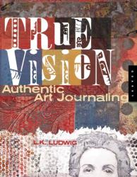 L.K. Ludwig: True Vision