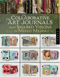 LK Ludwig: Collaborative Art Journals
