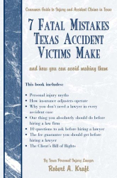 Robert A. Kraft: 7 Fatal Mistakes Texas Accident Victims Make