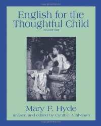 Mary F. Hyde: English for the Thoughtful Child, Vol. 1