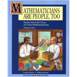 Luetta Reimer: Mathematicians Are People, Too: Stories from the Lives of Great Mathematicians, Vol. 2