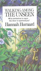 Hannah Hurnard: Walking Among the Unseen