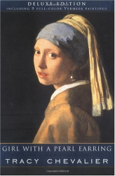 Tracy Chevalier: Girl with a Pearl Earring, Deluxe Edition