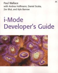 Paul Wallace: i-Mode Developer's Guide