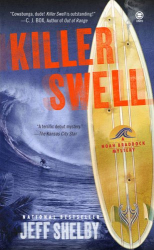 Jeff Shelby: Killer Swell