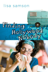 Lisa Samson: Finding Hollywood Nobody (Hollywood Nobody Series, Book 2)