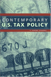 C. Eugene Steuerle: Contemporary U.S. Tax Policy