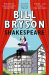 Bill Bryson: Shakespeare: The World as a Stage
