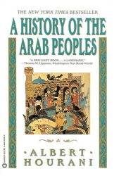 Albert Hourani: History of the Arab Peoples