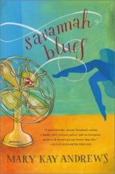 Mary Kay Andrews: Savannah Blues