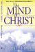 Dennis Kinlaw: The Mind of Christ