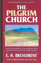 Edmund H. Broadbent: The Pilgrim Church