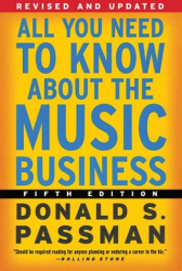 Donald S. Passman: All You Need to Know About the Music Business