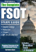 Robert Clark: The Complete FSOT Study Guide: Practice Tests and Test Preparation Guide for the Written Exam and Oral Assessment