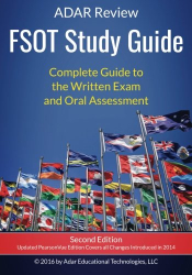 Adar Review: FSOT Study Guide:  Complete Guide to the Written Exam and Oral Assessment: Adar Review