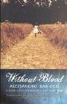 Alessandro Baricco: Without Blood