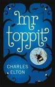 Charles Elton: Mr Toppit