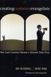 : Creating Customer Evangelists: How Loyal Customers Become a Volunteer Sales Force