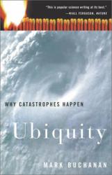 Mark Buchanan: Ubiquity: Why Catastrophes Happen