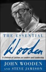 John Wooden: The Essential Wooden