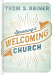 Thom Rainer: Becoming A Welcoming Church