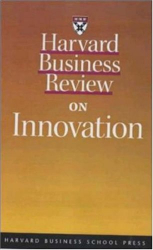 Clayton M. Christensen: Harvard Business Review on Innovation