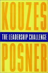 James M. Kouzes and Barry Posner: The Leadership Challenge: How to Keep Getting Extraordinary Things Done in Organizations