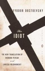 Fyodor Dostoevsky: The Idiot