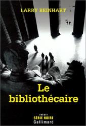 Larry Beinhart: Le bibliothécaire