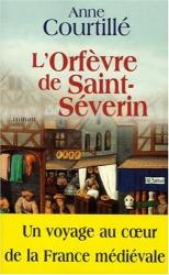 Anne Courtillé: L'Orfèvre de Saint-Séverin