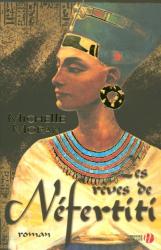 Michelle Moran: Les rêves de Néfertiti