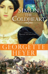 Georgette Heyer: Simon the Coldheart: A tale of chivalry and adventure